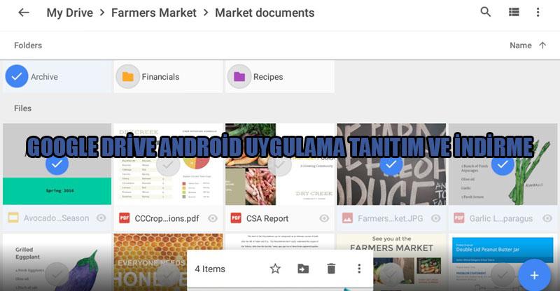 google-drive-android-uygulama-tanitim-ve-indirme
